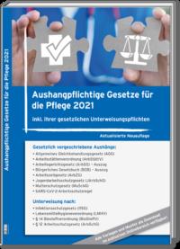 Aushangpflichtige Gesetze für die Pflege 2021