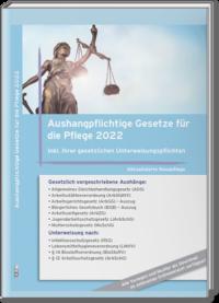 Aushangpflichtige Gesetze für die Pflege 2022