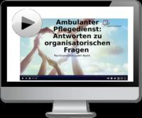Video: Ambulanter Pflegedienst: Antworten zu organisatorischen Fragen